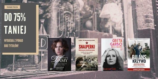 Zrób sobie prezent. Najlepsi autorzy i prawdziwe bestsellery do 75% taniej.