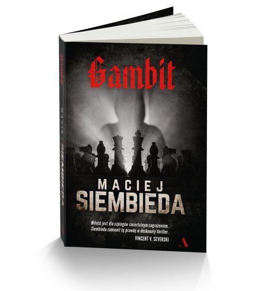 """Inspiracją do napisania tego artykułu stała się powieść Macieja Siembiedy """"Gambit"""", która ukazała się nakładem Wydawnictwa Agora."""