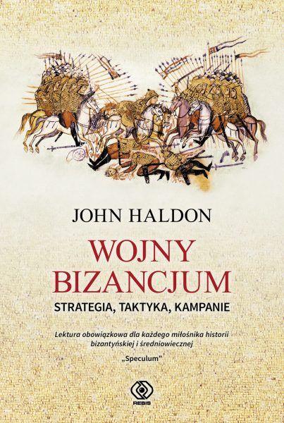 """Ciekawostka powstała między innymi w oparciu o książkę Johna Haldona """"Wojny Bizancjum. Strategia, taktyka, kampanie"""" (Rebis 2019)."""