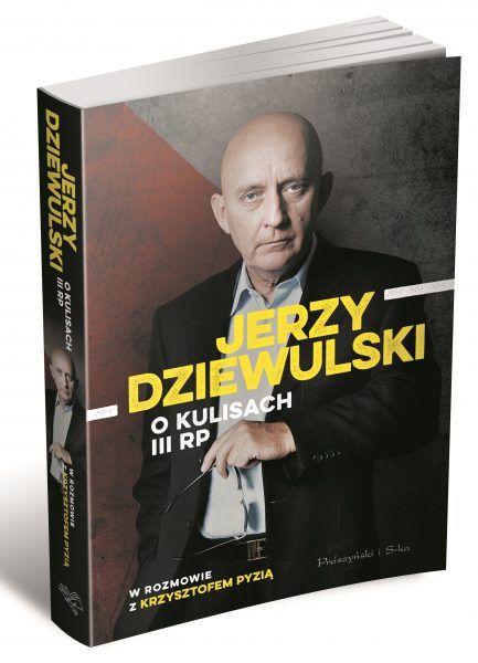 """Ciekawostka powstała w oparciu o książkę Jerzego Dziewulskiego """"O kulisach III RP"""" (Prószyński i S-ka 2019)."""