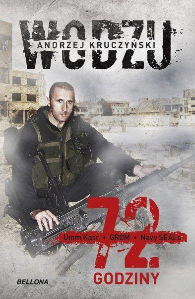 """Artykuł powstał między innymi w oparciu o książkę Andrzeja Kruczyńskiego """"72 godziny"""" (Bellona 2019)."""