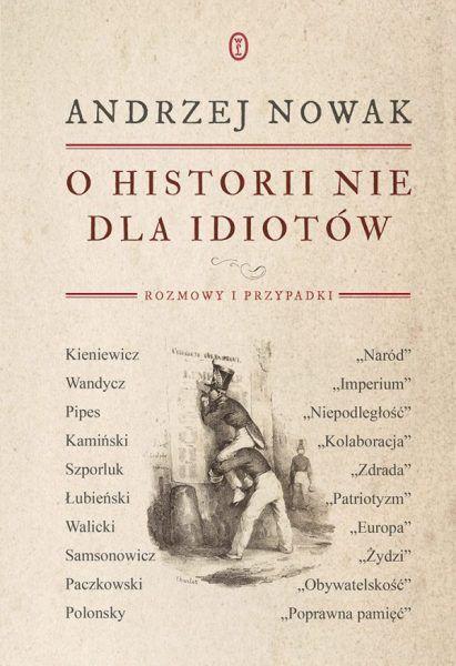 Nowak O historii nie dla idiotow m 1 600x875