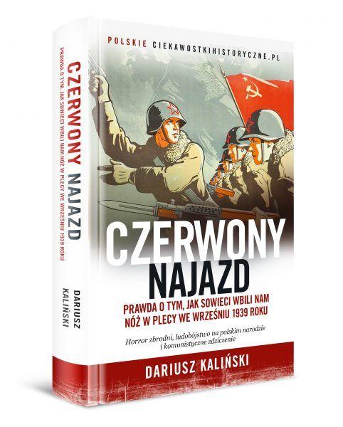 Artykuł stanowi fragment nowej książki Dariusza Kalińskiego