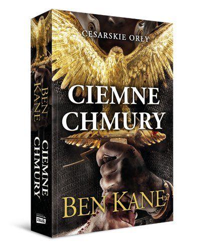 Zapraszamy do zapoznania się z fragmentem pierwszej części trzymającej w napięciu trylogii Bena Kane'a Cesarskie orły. Ciemne chmury, opowiadająca o jednej z największych klęsk militarnych Imperium Rzymskiego w historii. Książka ukazała się w 2020 roku nakładem wydawnictwa Znak Horyzont.