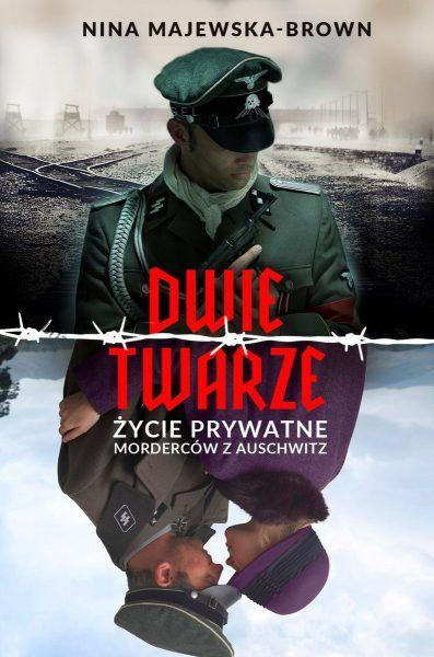 Artykuł stanowi fragment książki Dwie twarze. Życie prywatne morderców z Auschwitz Niny Majewskiej Brown. Książka niedawno ukazała się na rynku nakładem wydawnictwa Bellona