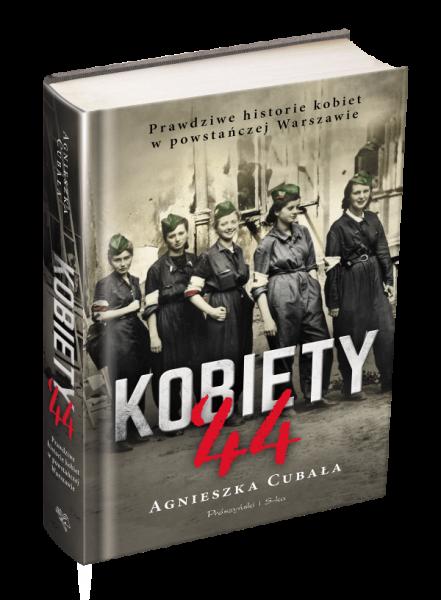 Artykuł powstał na podstawie książki Kobiety `44. Prawdziwe historie kobiet w powstańczej Warszawie, która właśnie ukazała się na rynku nakładem wydawnictwa Prószyński i S ka