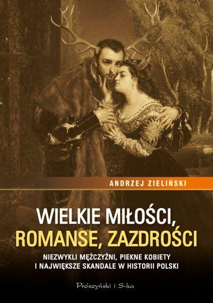 Artykuł stanowi fragment książki Andrzeja Zielińskiego Wielkie miłości, romanse, zazdrości. Niezwykli mężczyźni, piękne kobiety i największe skandale w historii Polski, która własnie ukazała się na rynku nakładem wydawnictwa Prószyński i S ka.