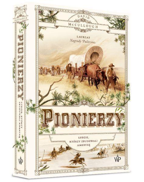 Artykuł stanowi fragment książki Pionierzy. Ludzie, którzy zbudowali Amerykę, która niedawno ukazała się na rynku nakładem Wydawnictwa Poznańskiego.