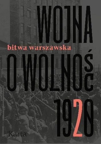 Niedawno na rynku ukazał się również album Wojna o wolność 1920. Tom 2 Bitwa Warszawska