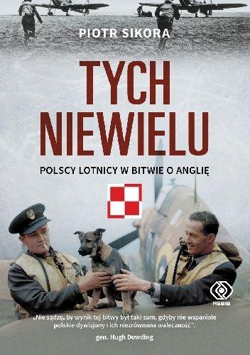 Artykuł powstał na podstawie książki Piotra Sikory, Tych niewielu. Polscy lotnicy w Bitwie o Anglię, którą wydało Wydawnictwo Rebis