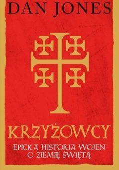 Tekst stanowi fragment najnowszej książki Dana Jonesa Krzyżowcy, która ukazała się właśnie nakładem wydawnictwa Znak Horyzont.
