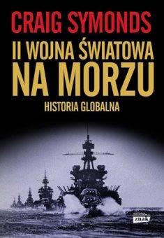 """Więcej na ten temat przeczytasz w książce """"II wojna światowa na morzu. Historia globalna"""" autorstwa Craiga Symondsa. Książka wydana została przez Społeczny Instytut Wydawniczy Znak."""