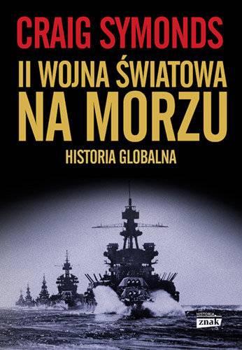 Tekst stanowi fragment książki II wojna światowa na morzu. Historia globalna autorstwa Craiga Symondsa. Książka wydana została przez Wydawnictwo Znak Horyzont.