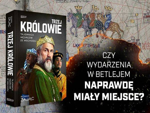 """Tekst stanowi fragment książki """"Trzej królowie. Tajemnica Mędrców ze Wschodu"""", która ukazała się właśnie nakładem Wydawnictwa Znak."""