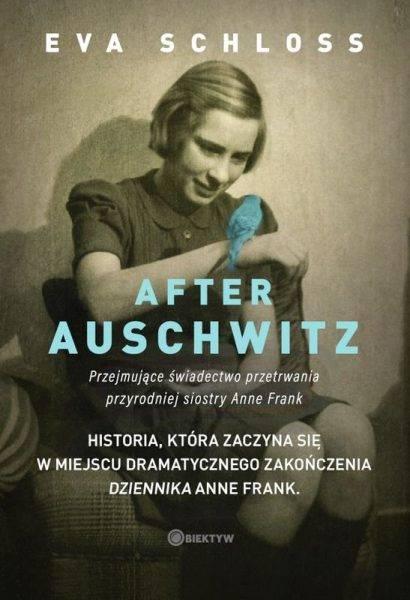 """Tekst powstał w oparciu o książkę Evy Schloss i Karen Bartlett """"After Auschwitz. Przejmujące świadectwo przetrwania przyrodniej siostry Anne Frank"""", która ukazała się właśnie nakładem Wydawnictwa M."""