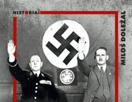 """Tekst powstał w oparciu o książkę Miloša Doležala """"Krawiec, żandarm i spadochroniarz. Trzy opowieści o czeskich kolaborantach"""", która ukazała się właśnie nakładem Wydawnictwa Uniwersytetu Jagiellońskiego."""